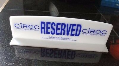 Ciroc reserved table sign, 2 sided. Very cool for desk, home bar or collection!