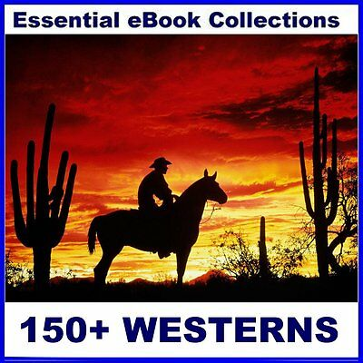 150+ WESTERNS - eBooks for Kindle, etc on CD