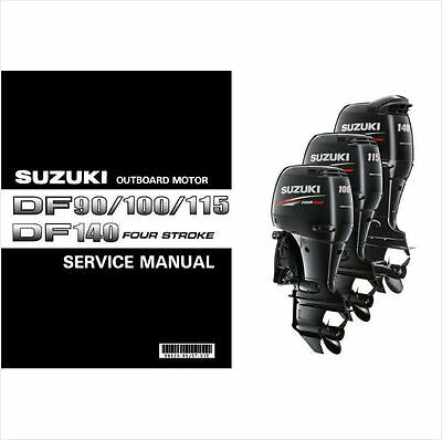 Suzuki DF90 DF100 DF115 DF140 Outboard Motor Service Repair Manual CD  DF 90 100