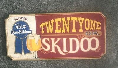 Pabst beer sign wood bar wall plaque 1st series p-254 TWENTY ONE OR SKIDOO hx9