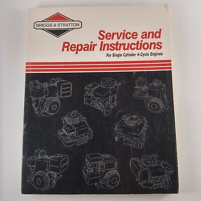 Briggs and Stratton Engine Repair Service Manual Single Cylinder 4 Cycle 270962