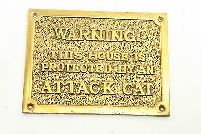 "Solid Brass Sign 7"" X 5 1/2"" Warning This House Is Protected By An Attack Cat"