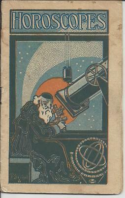 Horoscopes An Exposition Of Occult Laws Of Stars And Planets,copyright 1913,macy