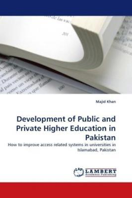 Development of Public and Private Higher Education in Pakistan How to impro 1153