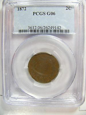1872 Two Cent PCGS G06 Cert# 26249142