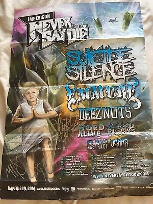 A2 - Signed Suicide Silence - Never Say Die Tour 2011 - Inc Mitch Luckers Sig