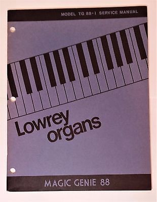 Original Lowrey Service Manual - Model TG 88-1 Magic Genie 88 Organ