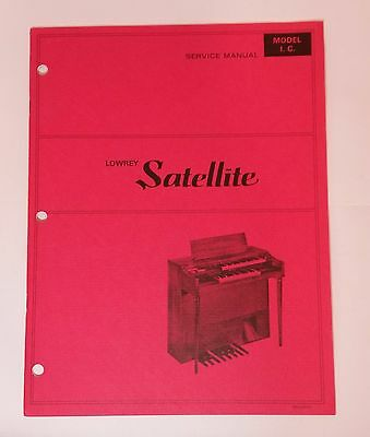 Original Lowrey Service Manual - Model I.C. Satellite Organ