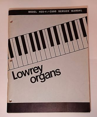 Original Lowrey Service Manual - Model H25-4/C500 Console Organ