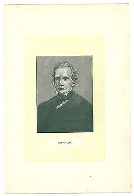 """Famous American Print   Henry Clay  Speaker Of The House Senate   6.75""""x10"""""""