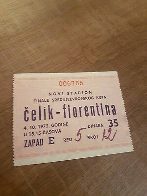 Football ticket Čelik Zenica - Fiorentina 1972 !!!