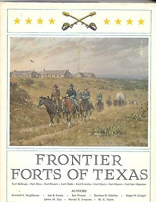 Frontier Forts Of Texas 1st LIMITED EDITION 1966 SIGNED by ALL