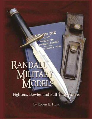 Randall Military Models Fighters, Bowies and Full Tang Knives 9781620455111