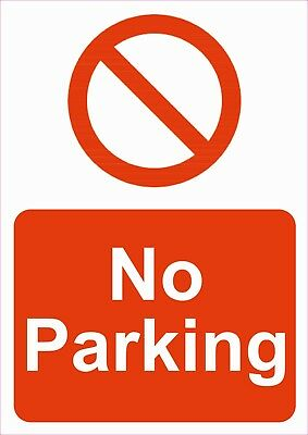 No Parking A5/A4 Sticker Or Foamex Sign -  Prohibition Health & Safety Signs