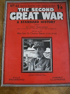 The Second Great War #42 Fully Documented & Illustrated General Georges Catroux