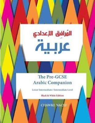 The Pre-Gcse Arabic Companion A Key Stage 3 Book for Lower Inte... 9781517311599
