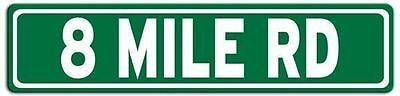 Eight Mile - 8 Mile Road Detroit Metal Street Sign- Green