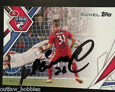 FC Dallas Michel Signed Autographed 2015 MLS Topps Card