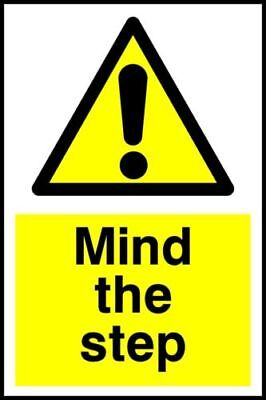 Mind The Step A5/a4/a3 Sticker Or Foamex Health & Safety Signs - Weatherproof