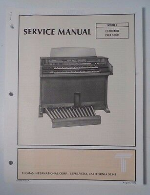 Original Thomas Organ Service Manual Eldorado 792A Series