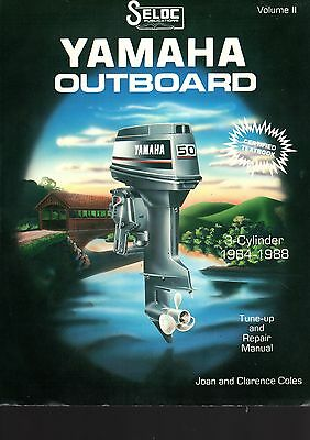Yamaha Outboard 3-Cylinder 1984-1988 Tune-Up and Repair Manual, Seloc