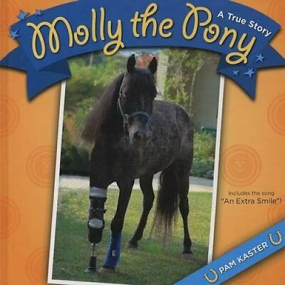 Molly the Pony A True Story by Pam Kaster 9780807133200 (Paperback, 2008)
