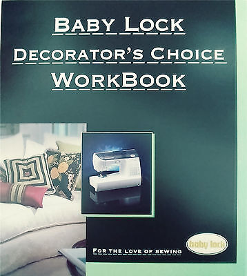 Baby Lock Decorator's Choice Workbook