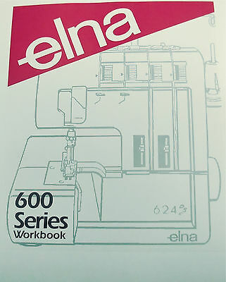 Elna 600 Series Serger Workbook