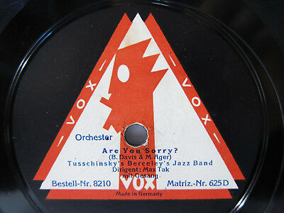 78rpm TUSSCHINSKY'S BERCELEY'S JAZZ BAND Are You Sorry ? / I love my Baby - VOX