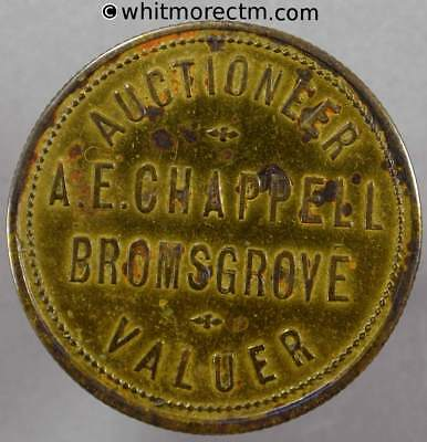 Refreshment token Bromsgrove & Hagley 32mm W8 A. E. Chappell - Auctioneer Valuer