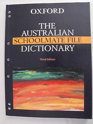 Oxford  The Australian Schoolmate File Dictionary  Third Edition