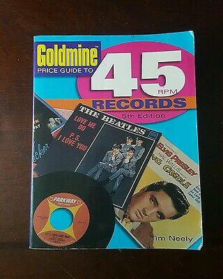 Goldmine Price Guide to 45 RPM Records by Tim Neely (2005, Paperback)