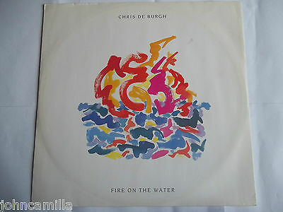 "Chris De Burgh - Fire On The Water - 12"" Record / Vinyl - A&m Records - Amy 317"