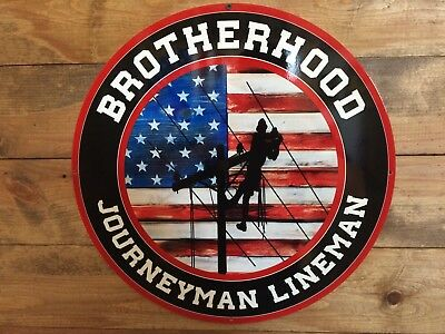 Brotherhood Lineman Sign 12""