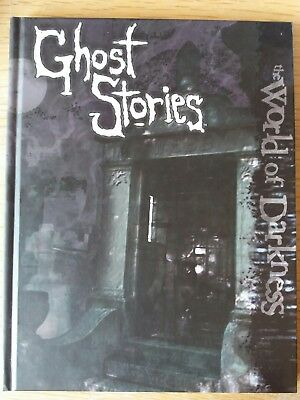 THE WORLD OF DARKNESS  GHOST STORIES (White Wolf Game Studio)