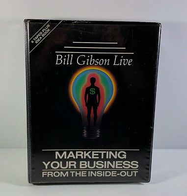 Bill Gibson Live Marketing Your Business From the Inside-Out Cassette Tape Set