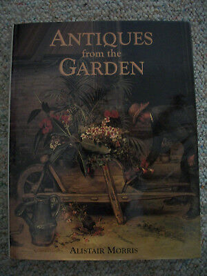 """Vintage Book """"Antiques from the Garden"""" by Alistair Morris"""