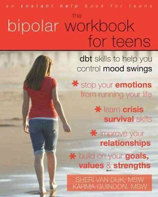 The Bipolar Workbook for Teens DBT Skills to Help You Control M... 9781572246966