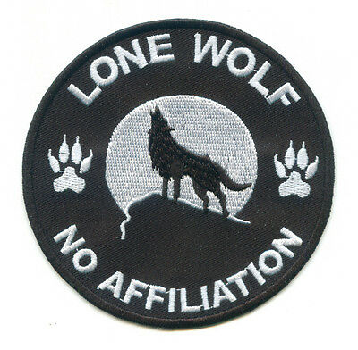 Lone Wolf No Affiliation Embroidered Biker Patch