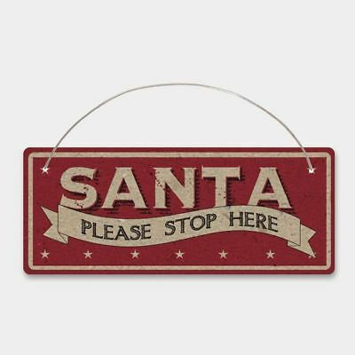 Rustic Santa Please Stop Here Sign | Indoor Christmas Sign