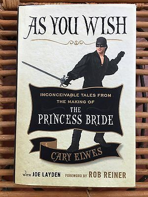 Cary Elwes Signed As You Wish Hardcover Special Edition Shepard Fairey Poster