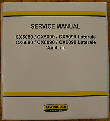NEW HOLLAND CX5080 CX5090 CX6080 CX6090 COMBINE Service Manual Repair Shop Book