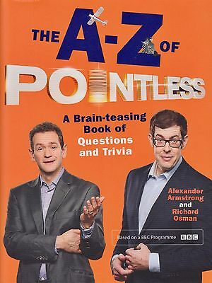 The A-Z of Pointless by Armstrong & Osman BRAND NEW BOOK (Hardback 2015)