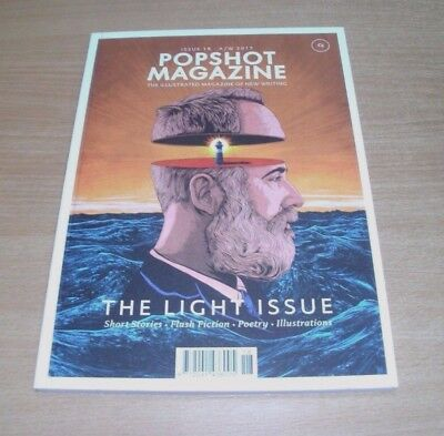 Popshot The Illustrated Magazine of New Writing #18 A/W 2017 The Light Issue