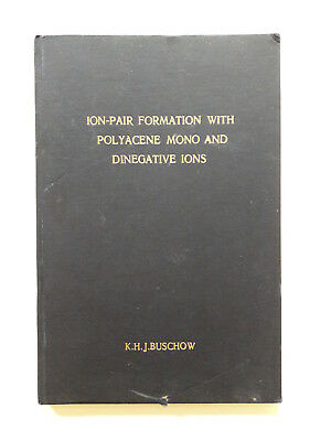 K.H.J. Buschow Original Ph.D. thesis SIGNED Ion-pair formation with polyacene...