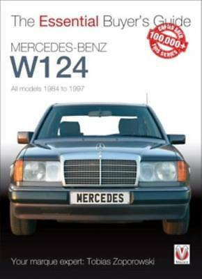 The Essential Buyer's Guide Mercedes-Benz W124 - All models 1984-1997