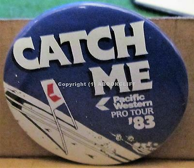 PACIFIC WESTERN AIRLINES Ski PRO TOUR 1983 Lapel Pin Button CATCH ME