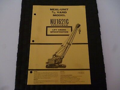 Neal Unit 3/4 Yard Model Nu1621C Henchman Lift Crane Spec 9/4521A Leaflet *Rare