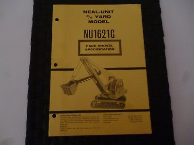 Neal Unit 3/4 Yard Model Nu1621C Face Shovel Crane Specification 9/4526 Leaflet