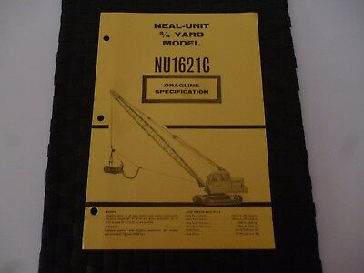 Neal Unit 3/4 Yard Model Nu1621C Dragline Crane Specification 9/4527 Leaflet
